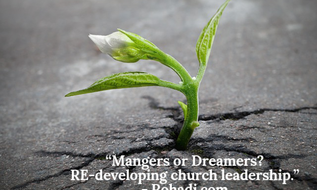 Managers or Dreamers? RE-developing Church Leaders