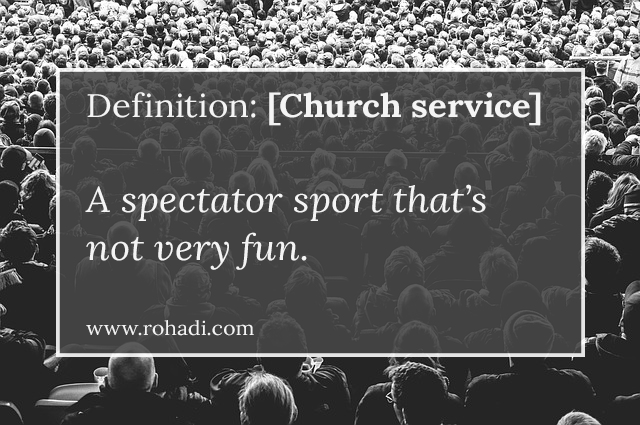church as spectator sport