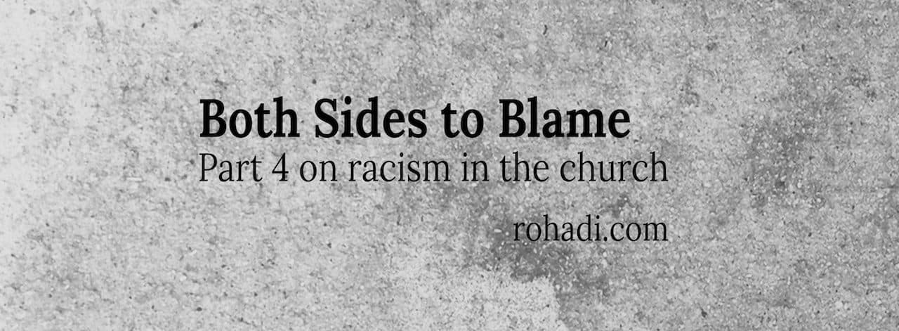 Part 4: Reverse Racism and the Church