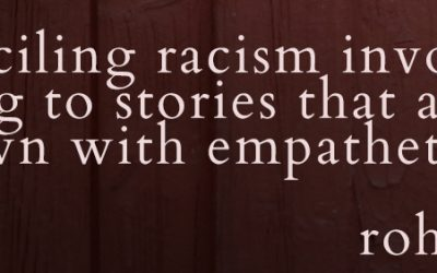 Renewing the Conversation on Racism #changethestory – Part 2